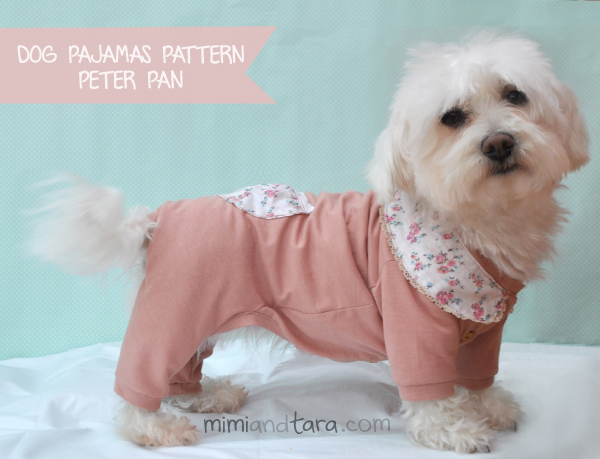 Free Dog Clothes Patterns In Six Sizes Mimi Amp Tara